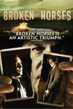 Broken Horses (2015) Poster
