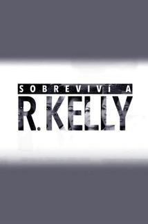 Sobreviví a R. Kelly