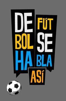 De fútbol se habla así, Chile