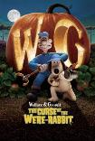 WALLACE AND GROMIT: THE CURSE OF THE WERE- () Poster