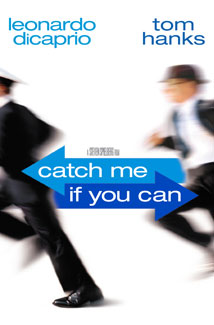 CATCH ME IF YOU CAN () Poster