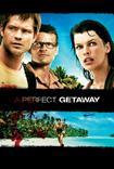 El Escape Perfecto (2009) Poster
