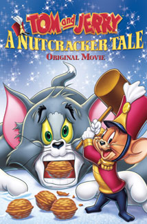 TOM & JERRY: A NUTCRACKER TALE () Poster