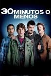 30 minutos o menos (2011) Poster