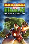 MARVEL IRON MAN & HULK: HEROES UNITED () Poster