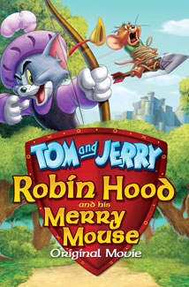 TOM AND JERRY: ROBIN HOOD AND HIS MERRY MO