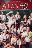A los 40 (2014) Poster