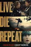 Vive Muere Repite: Al Filo del Mañana (2014) Poster