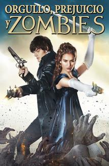 Orgullo + Prejuicio + Zombies (2016) Poster