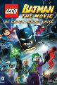 Lego Batman: The Movie- DC Super Heroes Unite (2013) Poster