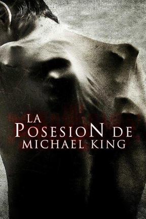 La posesión de Michael King