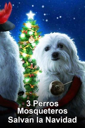 3 Perros Mosqueteros Salvan la Navidad