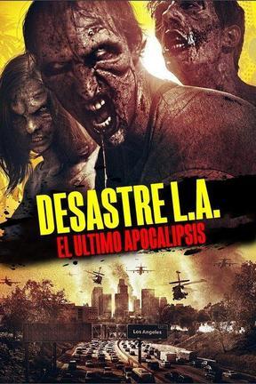 Desastre: El Último Apocalipsis Zombie
