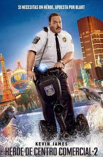 Película Héroe de centro comercial 2