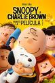 Snoopy & Charlie Brown: Peanuts, La Película (2015) Poster