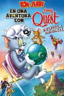 Película Tom y Jerry: En una aventura con Jonny Quest