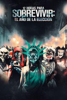 Película 12 horas para sobrevivir: El año de la elección
