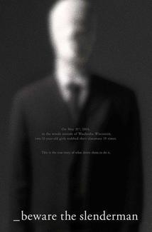 Película Beware the Slenderman