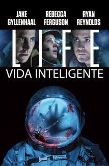 Película Life: Vida inteligente