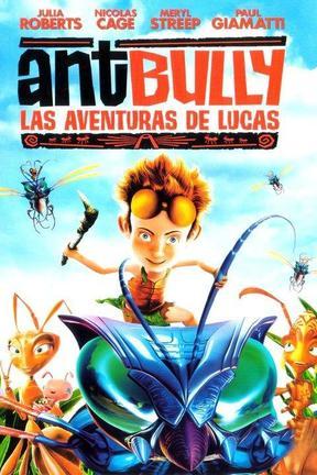 Ant Bully - Las Aventuras De Lucas