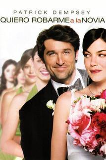 Película Quiero robarme a la novia