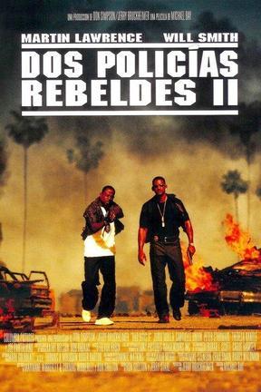 Bad Boys 2: Vuelven Más Rebeldes