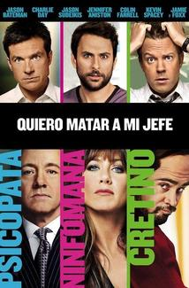 Película Horrible Bosses